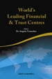 World's Leading Financial & Trust Centres