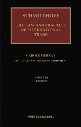 Schmitthoff's Export Trade: The Law & Practice of International Trade 12th (hard cover)
