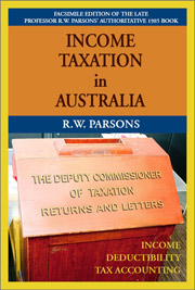 Income Taxation in Australia: Principles of Income, Deductibility & Tax Accounting