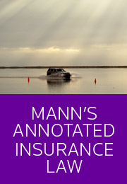 Mann's Annotated Insurance Law