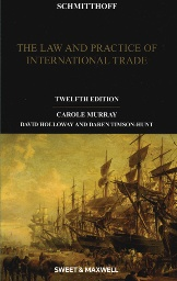 Schmitthoff's Export Trade: The Law & Practice of International Trade 12th (soft cover)