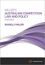 Miller's Australian Competition Law & Policy, 2nd Edition