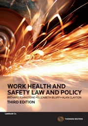 Work Health and Safety Law and Policy, 3rd Edition