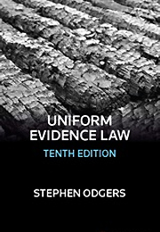 Uniform Evidence Law, 10th Edition