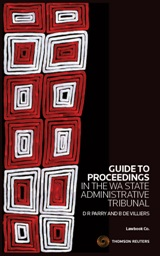 Guide to Proceedings in the Western Australian State Administrative Tribunal - eBook + Book