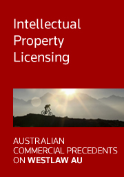 Precedents Australian Commercial Precedents: Intellectual Property Licensing