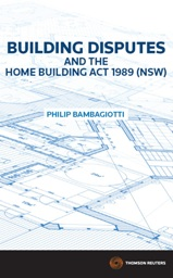 Building Disputes and the Home Building Act 1989 (NSW)