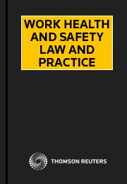 Work Health & Safety Law & Practice