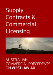 Australian Commercial Precedents: Supply Contracts & Commercial