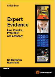 Expert Evidence: Law, Practice, Procedure and Advocacy 5th ed