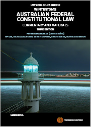 Winterton's Australian Federal Constitutional Law: Commentary & Materials 3rd edition