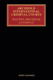 Archbold: International Criminal Courts 4th edition