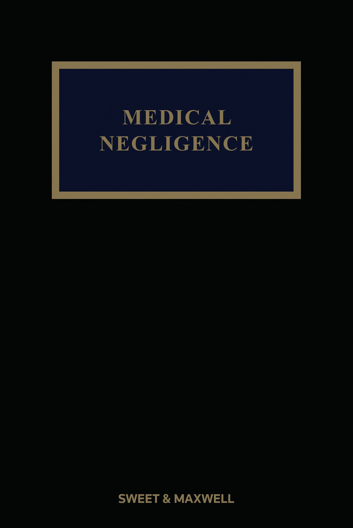 Medical Negligence 5th edition