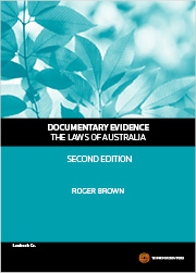 Documentary Evidence - The Laws of Australia, 2nd Edition
