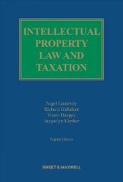 Intellectual Property Law and Taxation 8th Edition