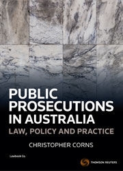 Public Prosecutions in Australia: Law, Policy & Practice Book + eBook