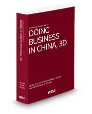 Corporate Counsel's Guide to Doing Business in China, 3rd