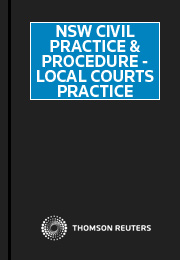 NSW Civil Practice & Procedure - Local Courts Practice online
