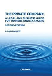 The Private Company: A Legal and Business Guide for Owners and Managers, Second Edition