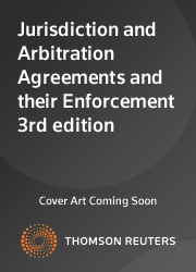 Jurisdiction and Arbitration Agreements and their Enforcement 3rd edition