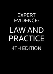 Expert Evidence: Law and Practice 4th edition