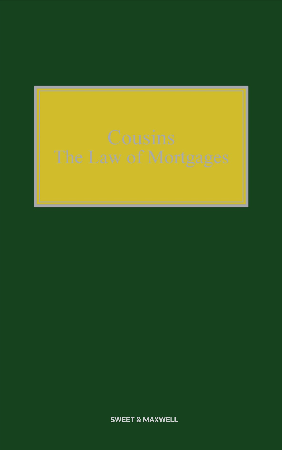 Cousins: Law of Mortgages 4th Edition