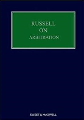 Russell on Arbitration 24th Edition