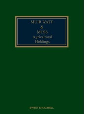 Muir Watt & Moss: Agricultural Holdings 15th edition