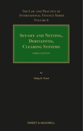 Set-offs and Netting, Derivatives and Clearing Systems 3rd ed