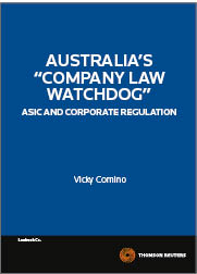 """Company Law Watchdog"" - ASIC and Corporate Regulation"