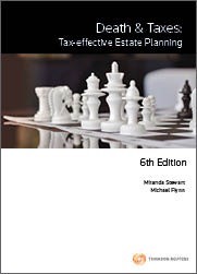 Death & Taxes: Tax-Effective Estate Planning 6e