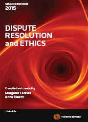 Dispute Resolution and Ethics 2nd edition