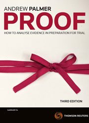 Proof: How to Analyse Evidence in Preparation for Trial 3rd edn