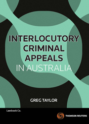 Interlocutory Criminal Appeals in Australia