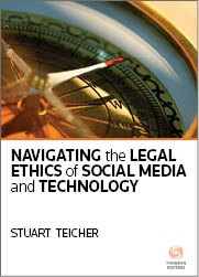 Navigating the Legal Ethics of Social Media