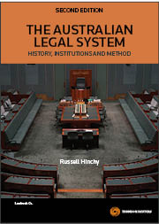 The Australian Legal System: History, Institutions and Method 2nd