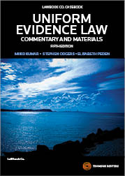 Uniform Evidence Law: Commentary and Materials 5th edition book + eBook