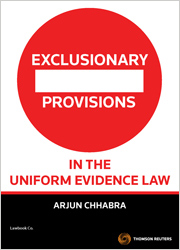 Exclusionary Provisions in the Uniform Evidence Law
