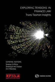 Pack-Exploring Tensions in Finance Law: Trans -Tasman Insights Book + eBook