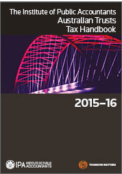 The IPA Australian Trusts Tax Handbook 2015-16 Book