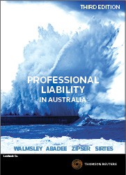 Professional Liability in Australia Third Edition - Softcover Book & eBook