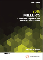Miller's Australian Competition and Consumer Law Annotated 38e 2016
