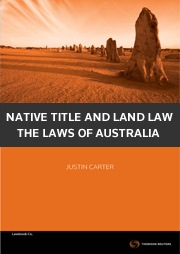 Native Title and Land Law: The Laws of Australia book + ebook