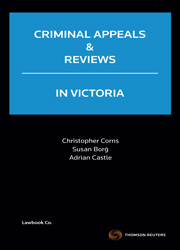 Criminal Appeals and Reviews in Victoria - Book