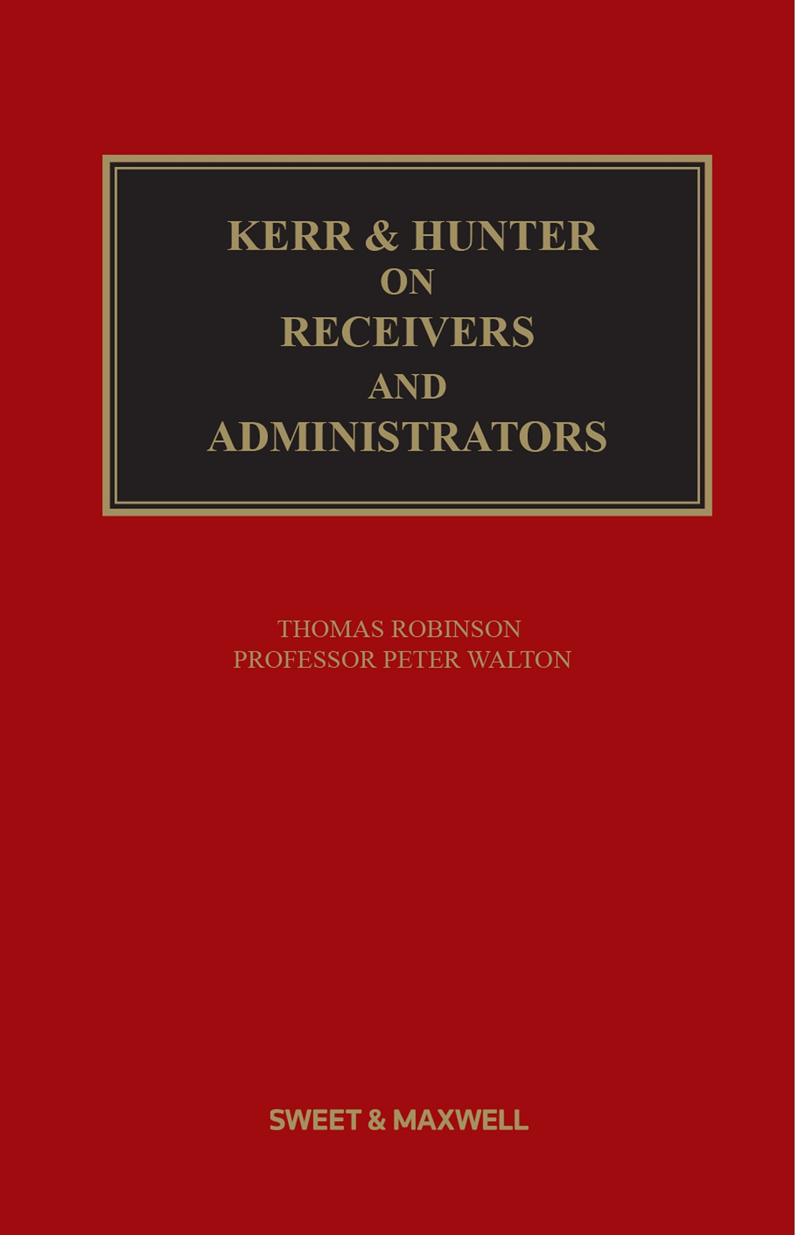 Kerr & Hunter on Receivers and Administrators 20th edition