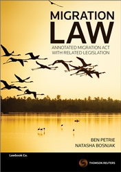 Migration Law - Annotated Migration Act & Related Legislation Book + eBook