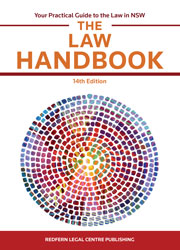 The Law Handbook: Your Practical Guide to the Law in NSW 14th edition