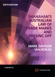 Shanahan's Australian Law of Trade Marks and Passing Off 6th Edition - eBook
