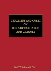 Chalmers and Guest on Bills of Exchange and Cheques 18th edition