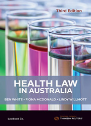 Health Law in Australia 3rd edition